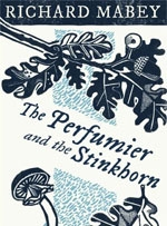 the perfumier and the stinkhorn - richard mabey